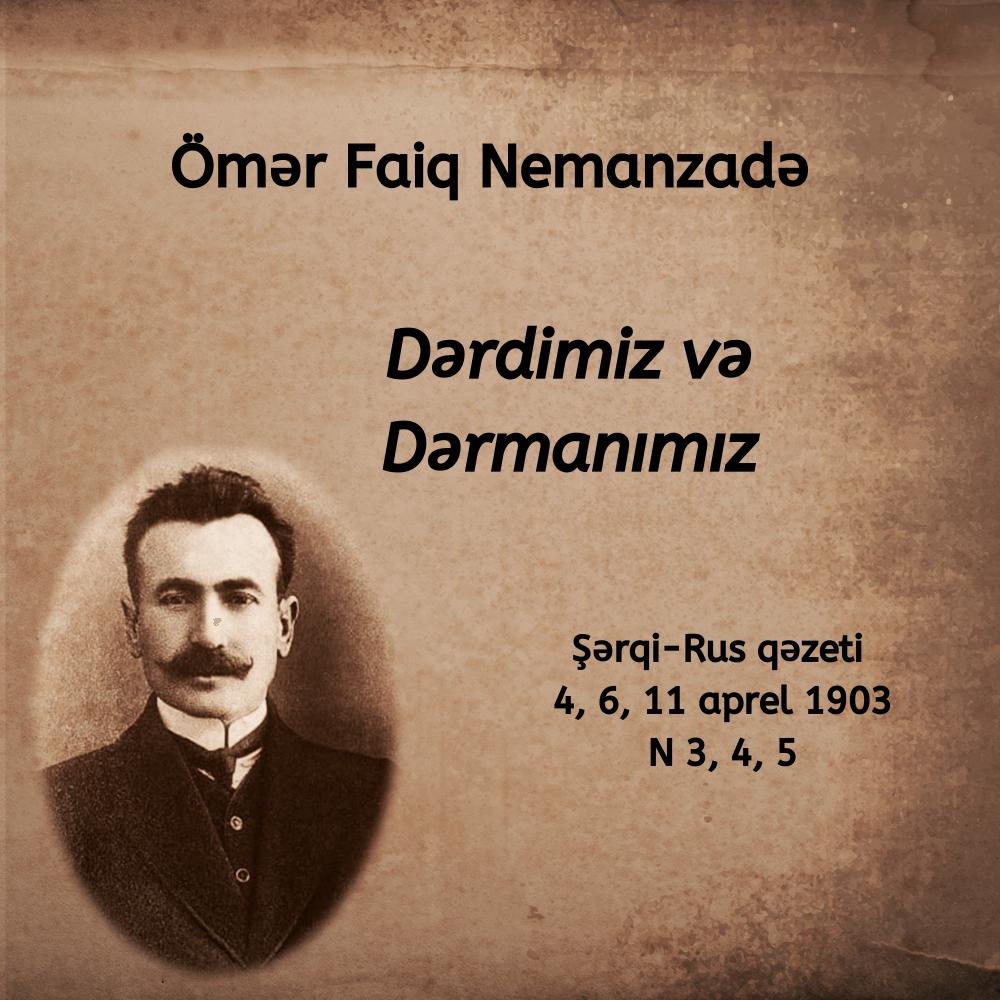 Dərdimiz və Dərmanımız. Şərqi-Rus 1903.
