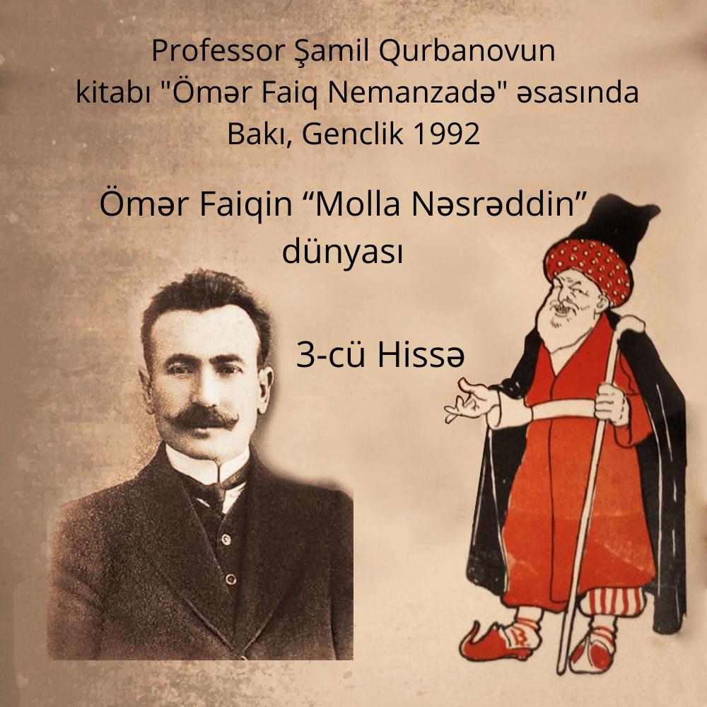 """Ömər Faiqin """"Molla Nəsrəddin"""" Dünyası. 3-cü hissə."""